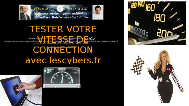 Le speedtest des Cybers